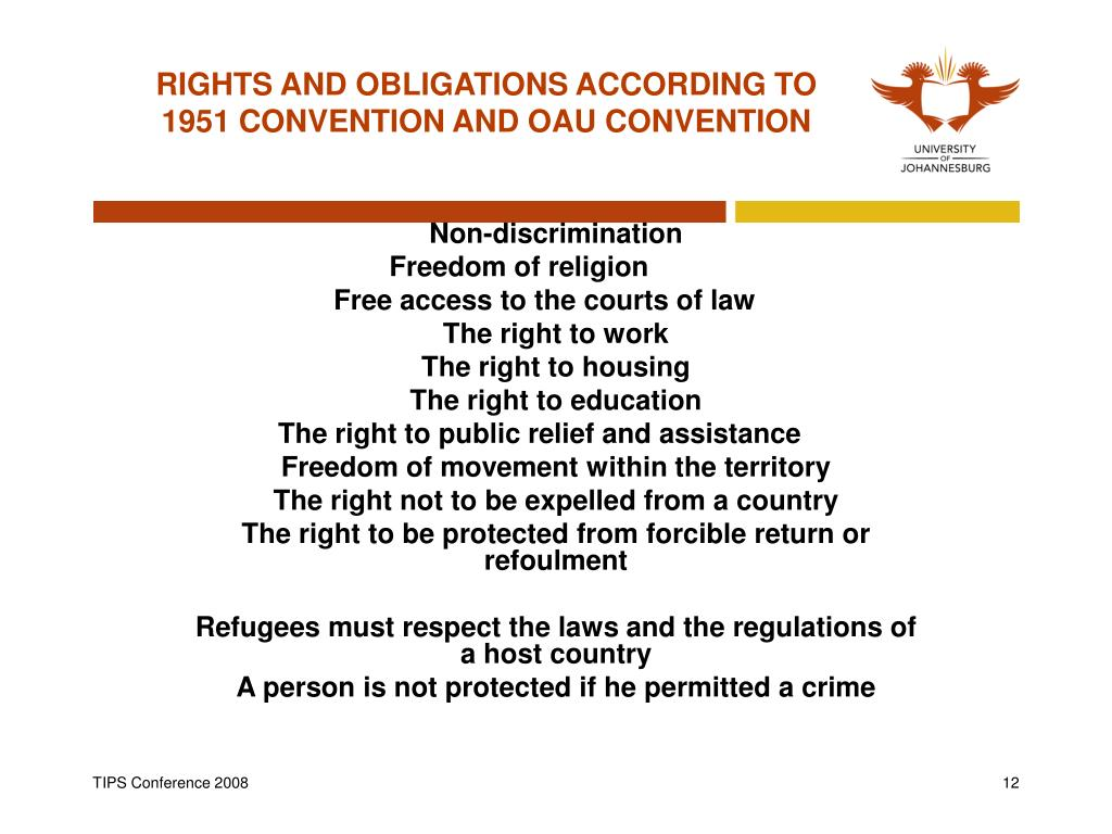 RIGHTS AND OBLIGATIONS ACCORDING TO 1951 CONVENTION AND OAU CONVENTION