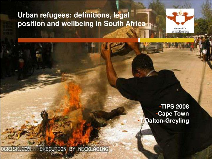 Urban refugees definitions legal position and wellbeing in south africa l.jpg