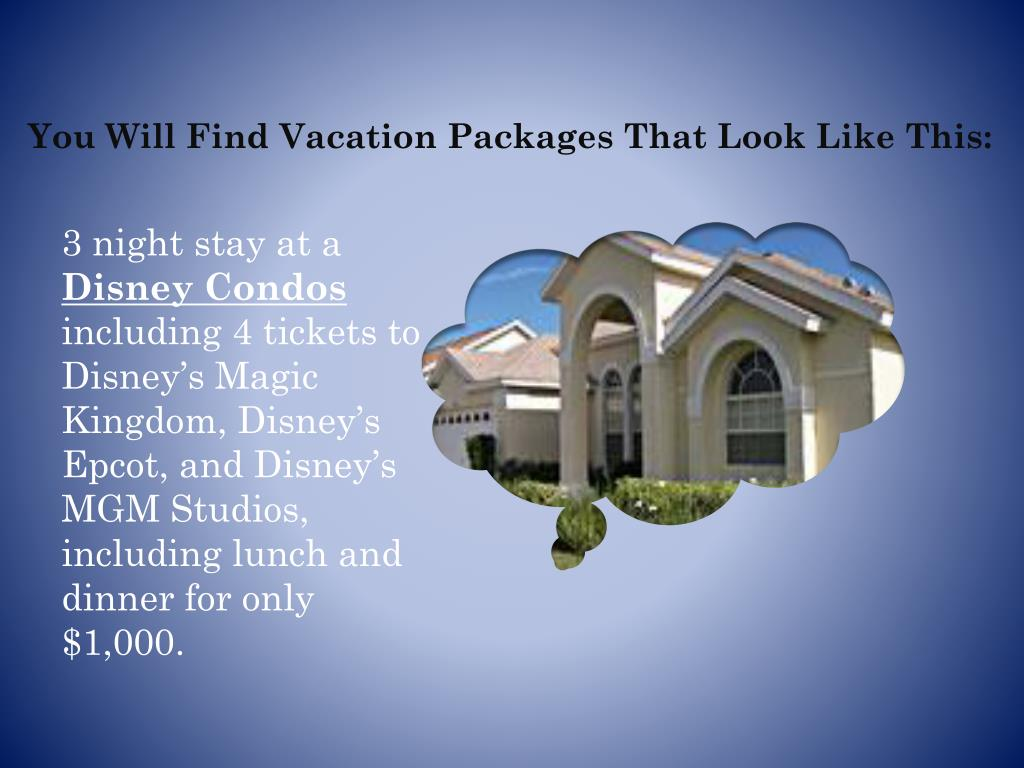 You Will Find Vacation Packages That Look Like This: