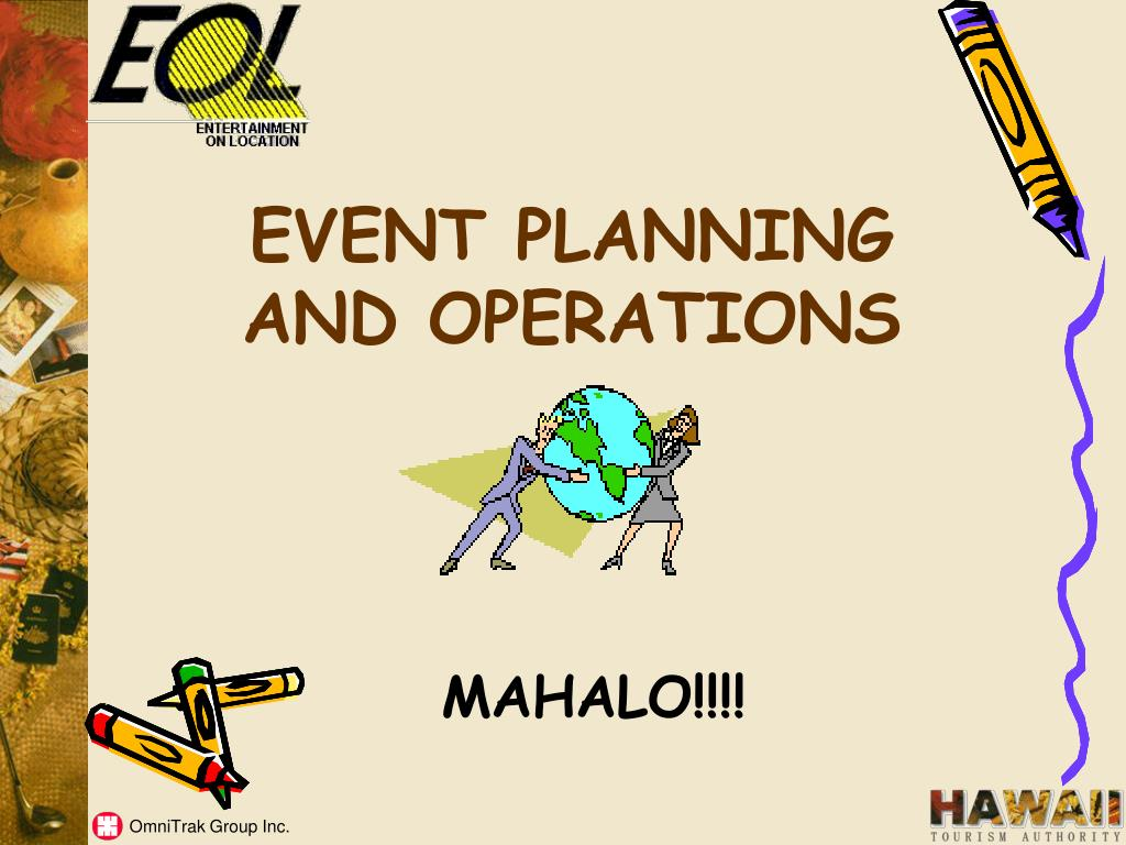 EVENT PLANNING AND OPERATIONS