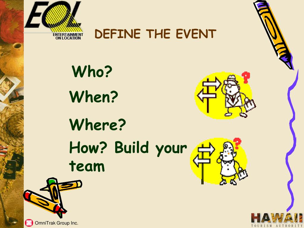 DEFINE THE EVENT