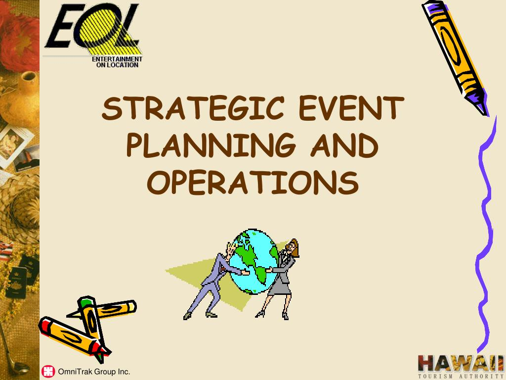 STRATEGIC EVENT PLANNING AND OPERATIONS