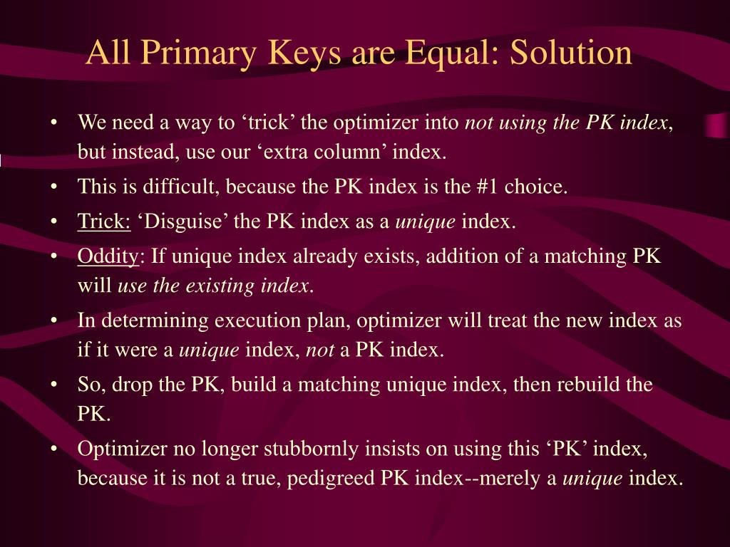 All Primary Keys are Equal: Solution