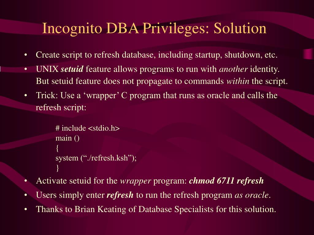 Incognito DBA Privileges: Solution