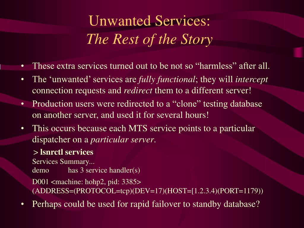 Unwanted Services: