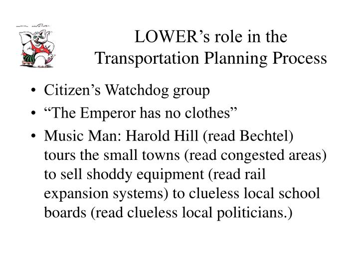 Lower s role in the transportation planning process