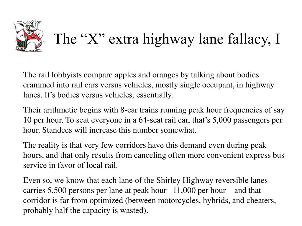"The ""X"" extra highway lane fallacy, I"
