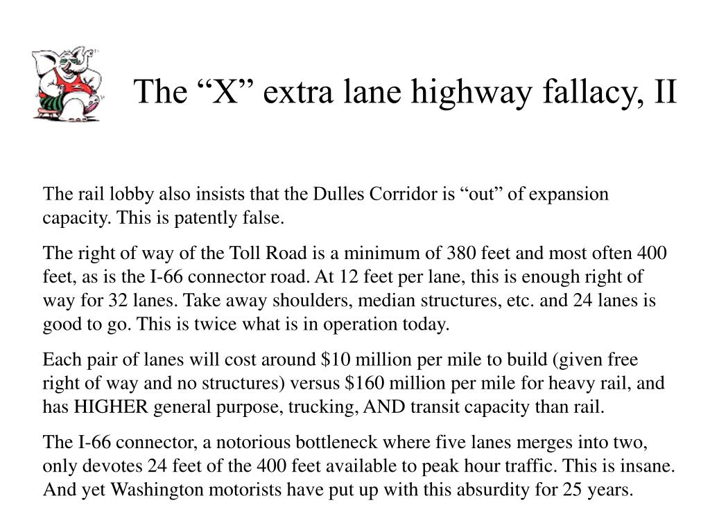 "The ""X"" extra lane highway fallacy, II"