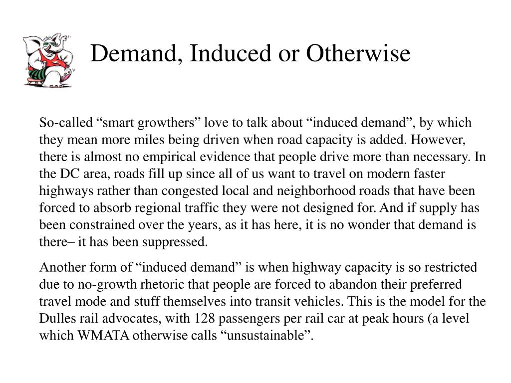 Demand, Induced or Otherwise