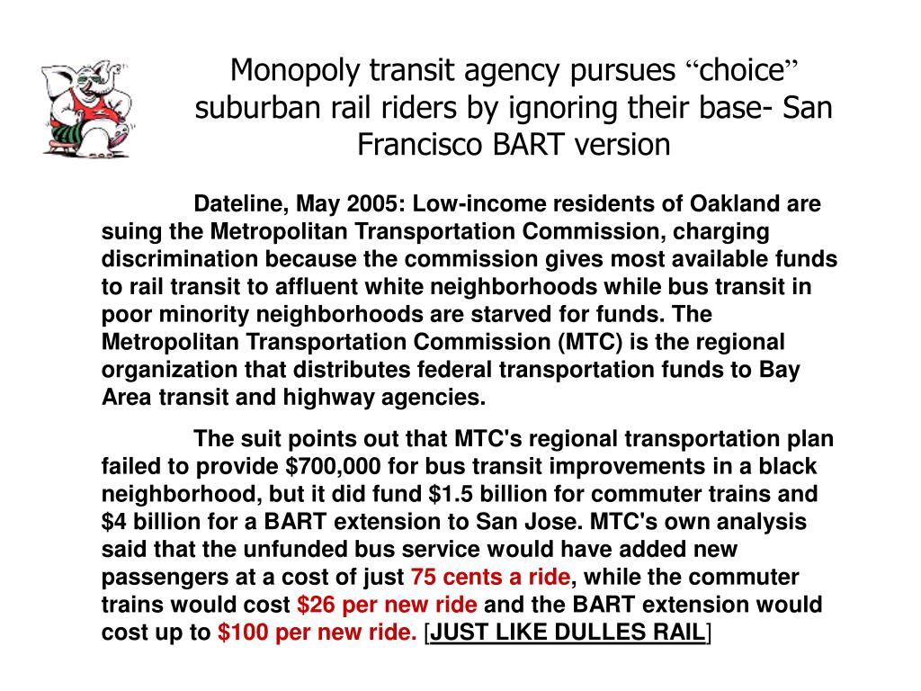 Monopoly transit agency pursues