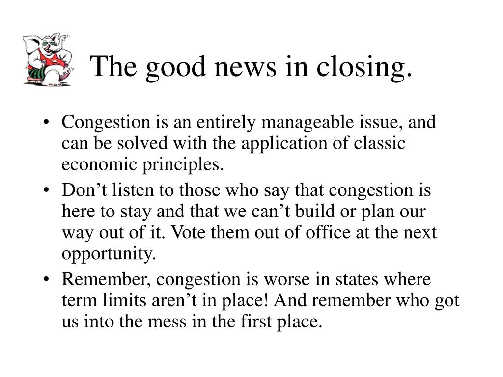 The good news in closing.