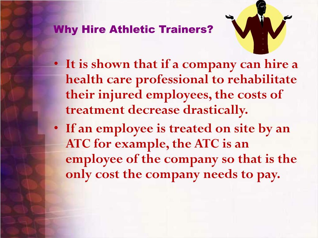 Why Hire Athletic Trainers?