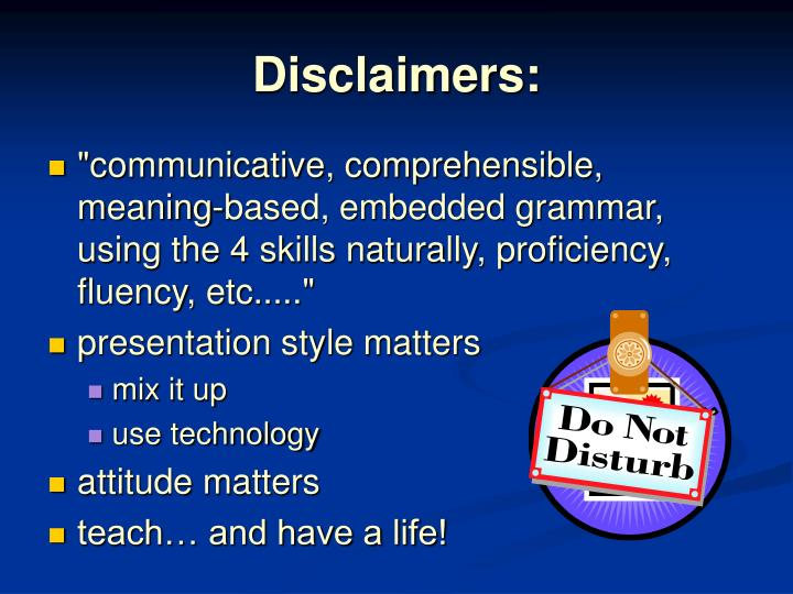 Disclaimers:
