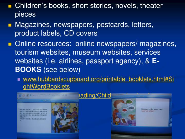 Children's books, short stories, novels, theater pieces