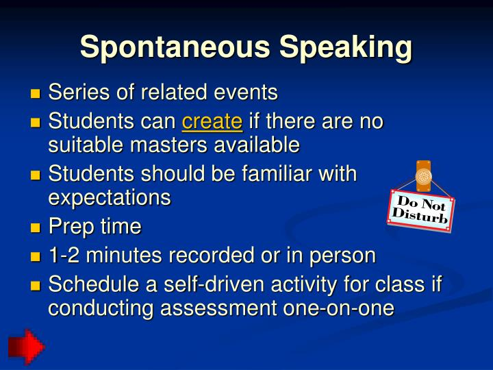 Spontaneous Speaking