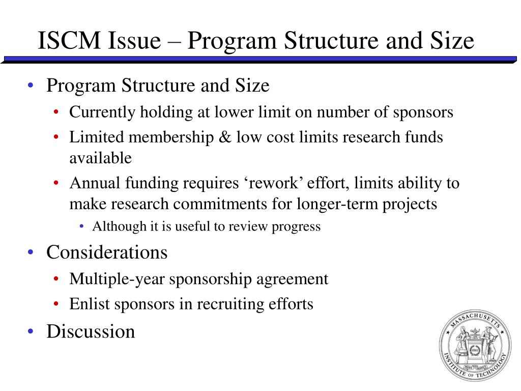 ISCM Issue – Program Structure and Size