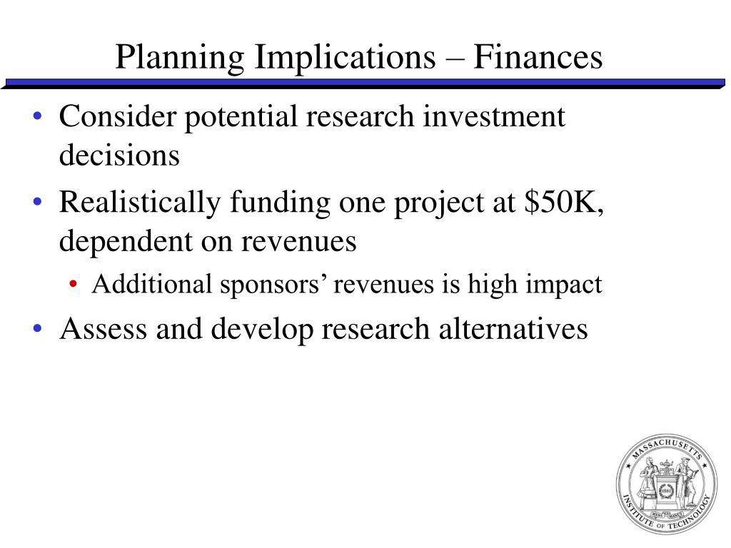 Planning Implications – Finances