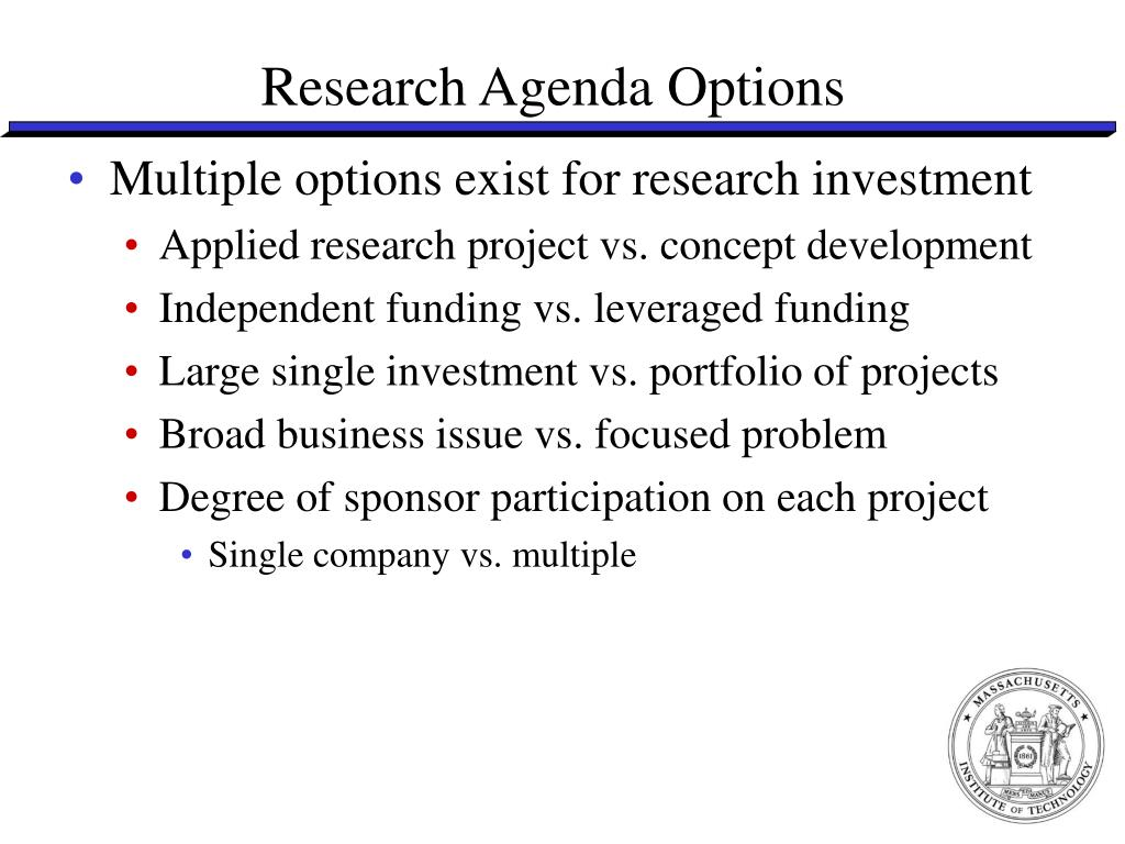 Research Agenda Options