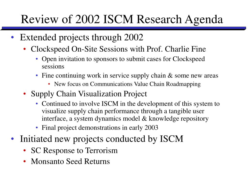 Review of 2002 ISCM Research Agenda