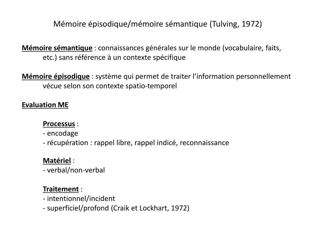 Mémoire épisodique/mémoire sémantique (Tulving, 1972)