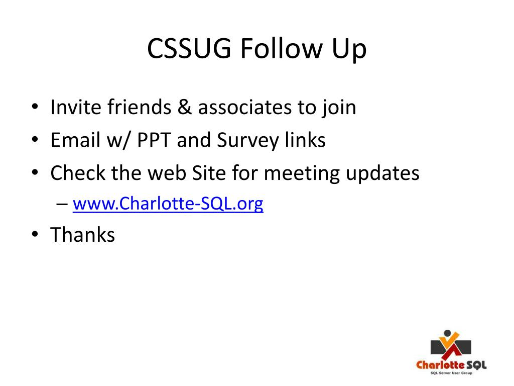 CSSUG Follow Up