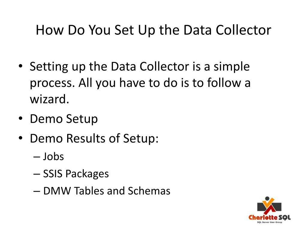 How Do You Set Up the Data Collector