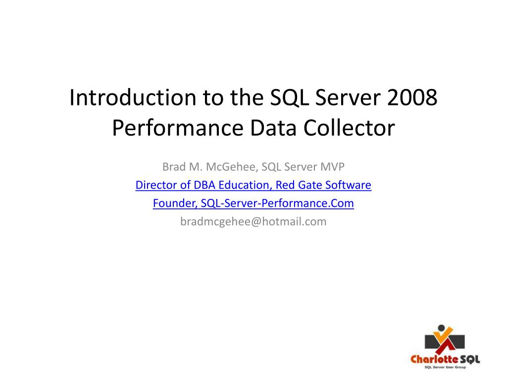 Introduction to the SQL Server 2008 Performance Data Collector
