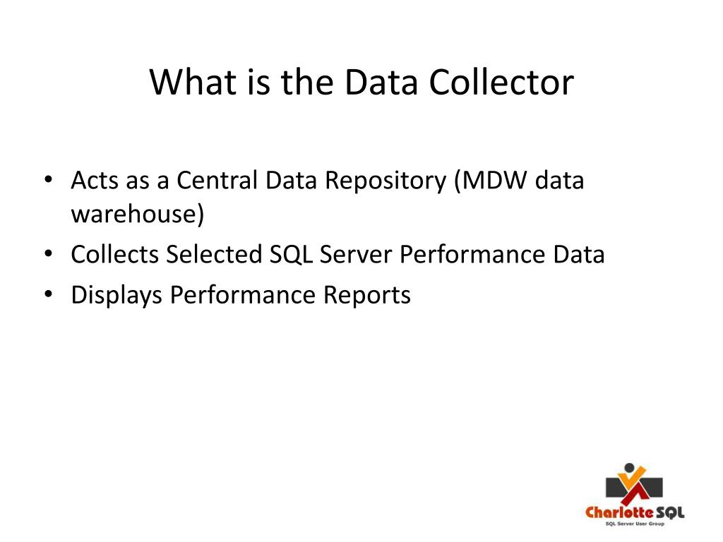 What is the Data Collector