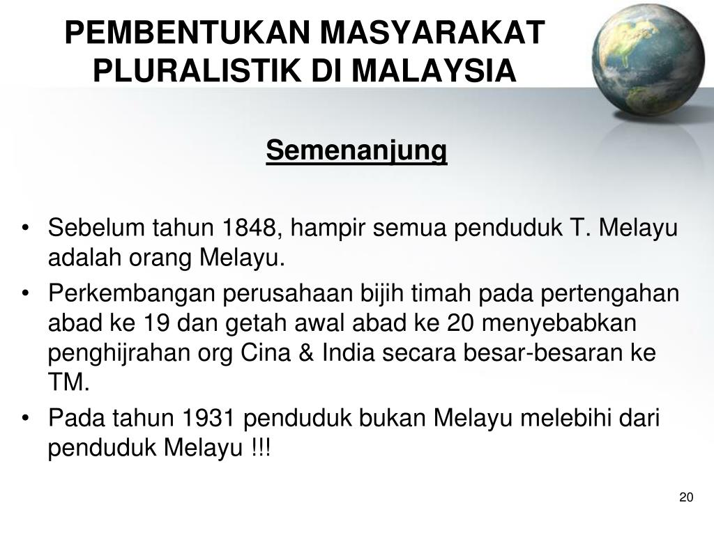 PEMBENTUKAN MASYARAKAT PLURALISTIK DI MALAYSIA