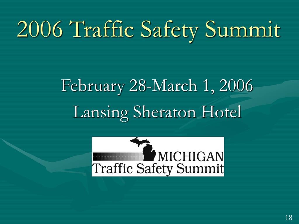 2006 Traffic Safety Summit