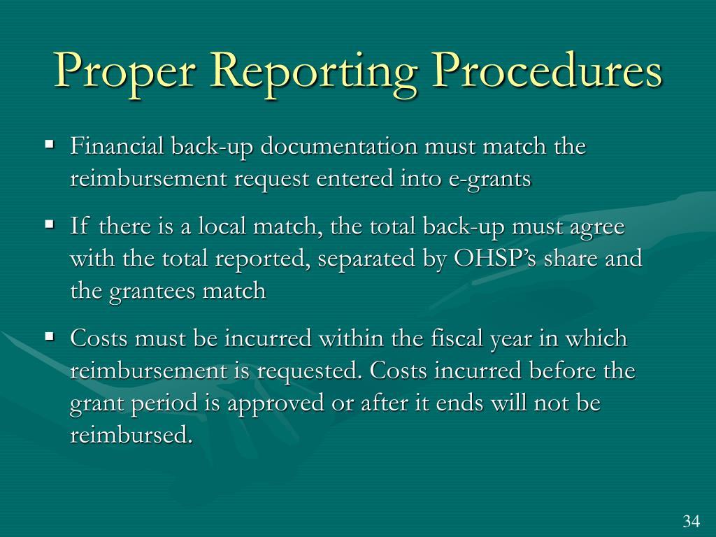 Proper Reporting Procedures