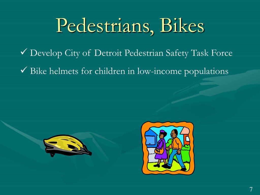 Pedestrians, Bikes