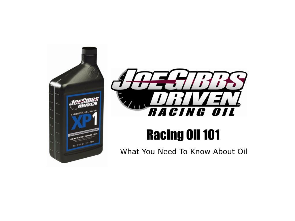 Racing Oil 101