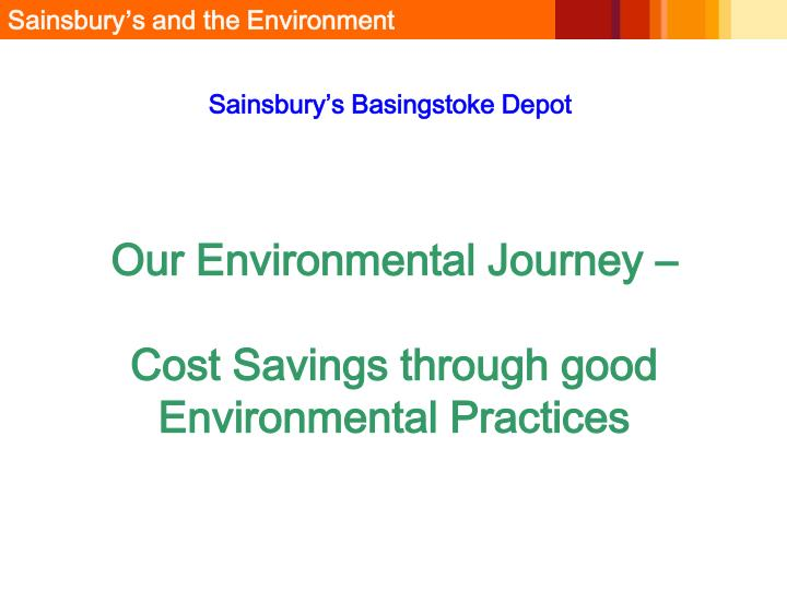 Our environmental journey cost savings through good environmental practices l.jpg