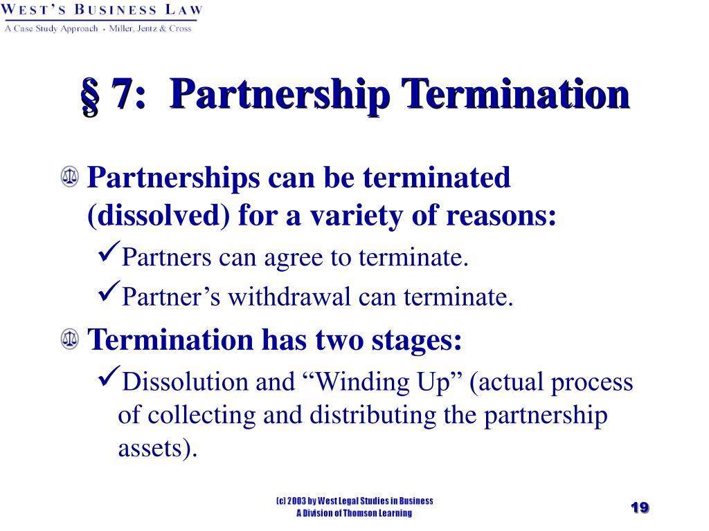 § 7:  Partnership Termination