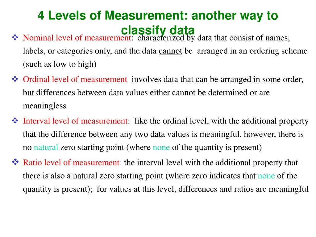 4 Levels of Measurement: another way to classify data