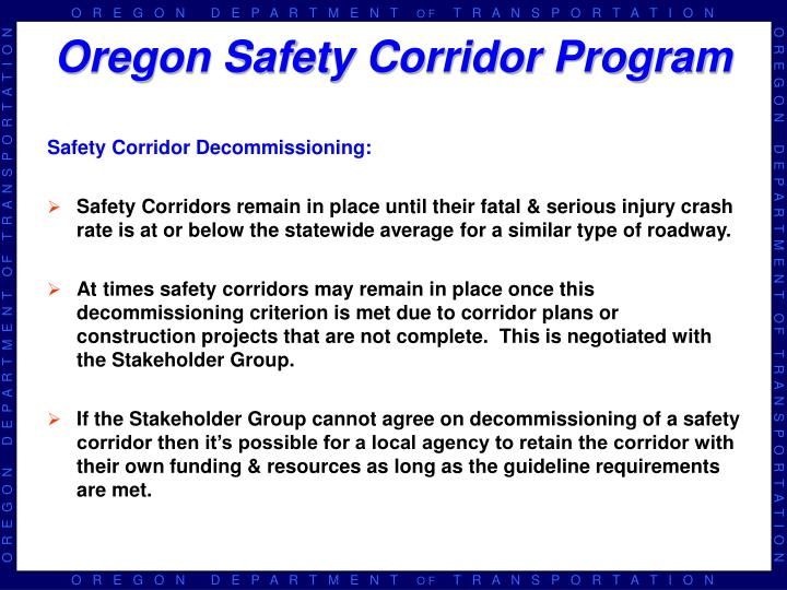 Safety Corridor Decommissioning: