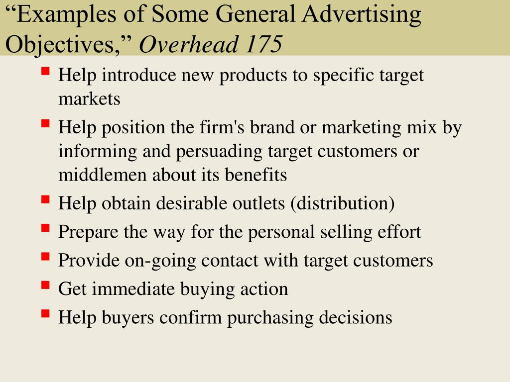 """Examples of Some General Advertising Objectives,"""