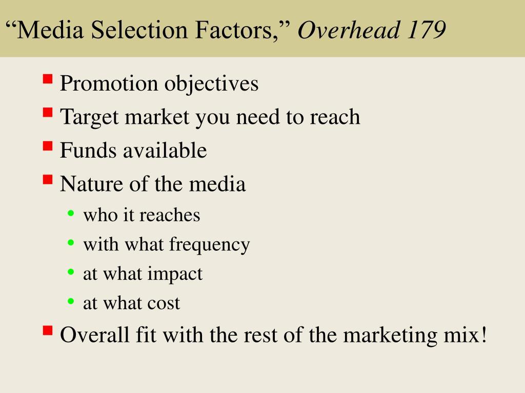 """""""Media Selection Factors,"""""""