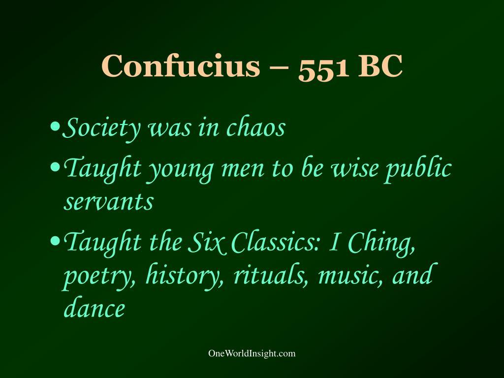 Confucius – 551 BC