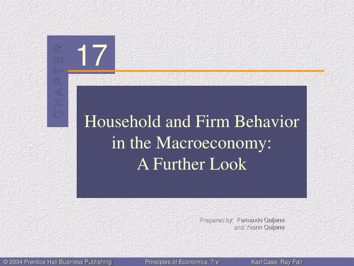 Household and firm behavior in the macroeconomy a further look