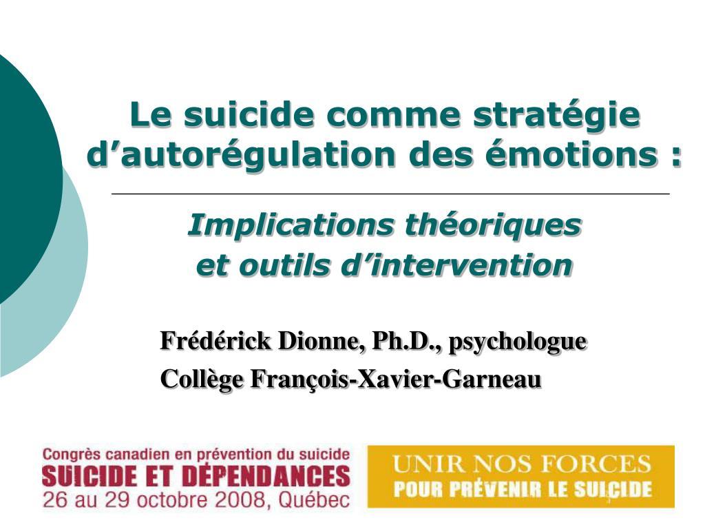 Le suicide comme stratégie d'autorégulation des émotions: