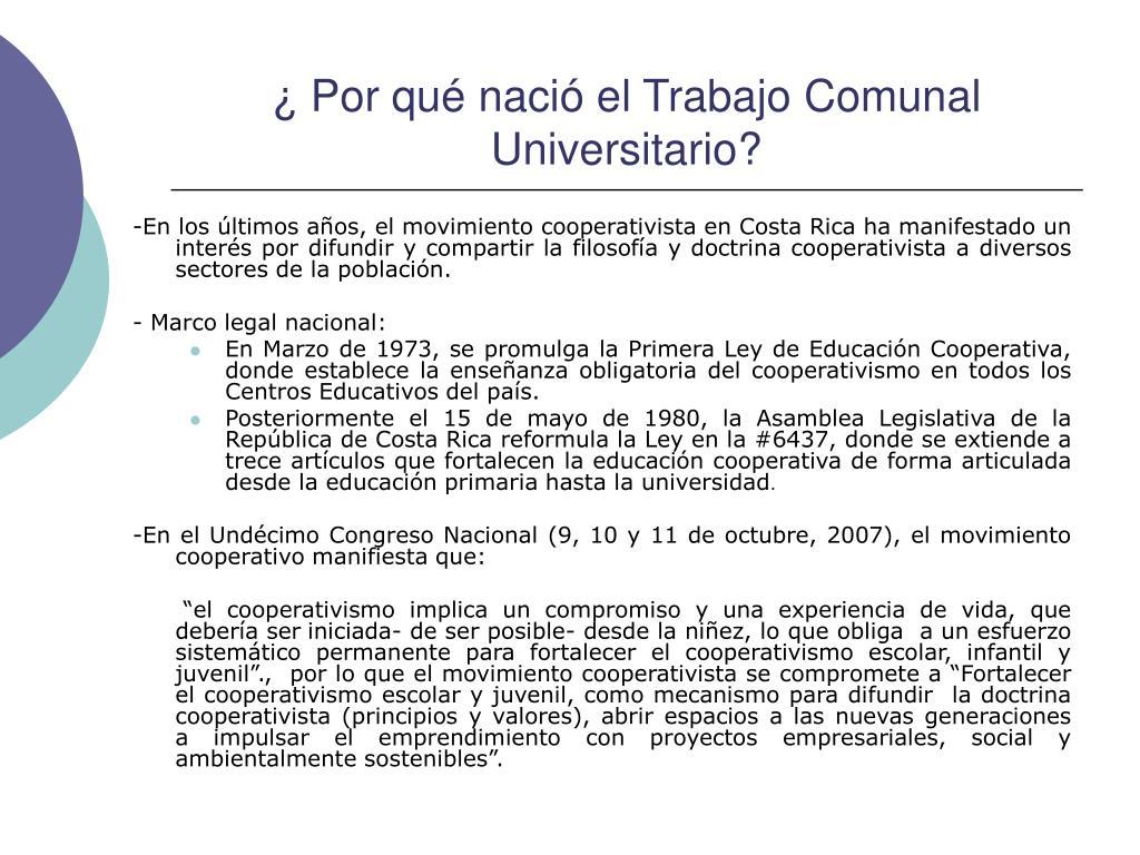 ¿ Por qué nació el Trabajo Comunal Universitario?