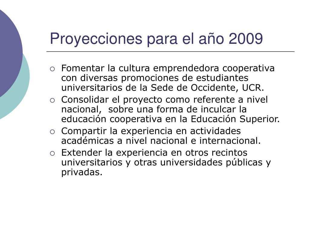Proyecciones para el año 2009