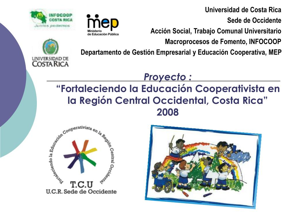 proyecto fortaleciendo la educaci n cooperativista en la regi n central occidental costa rica 2008