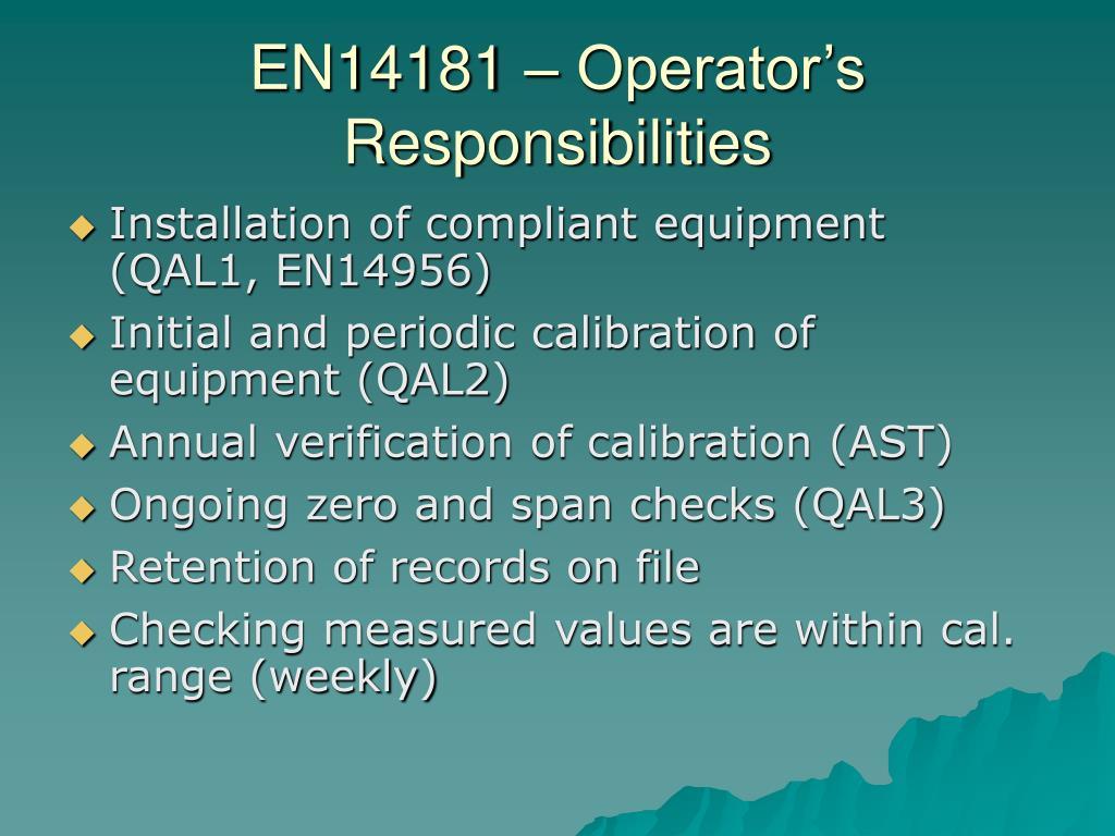 EN14181 – Operator's Responsibilities
