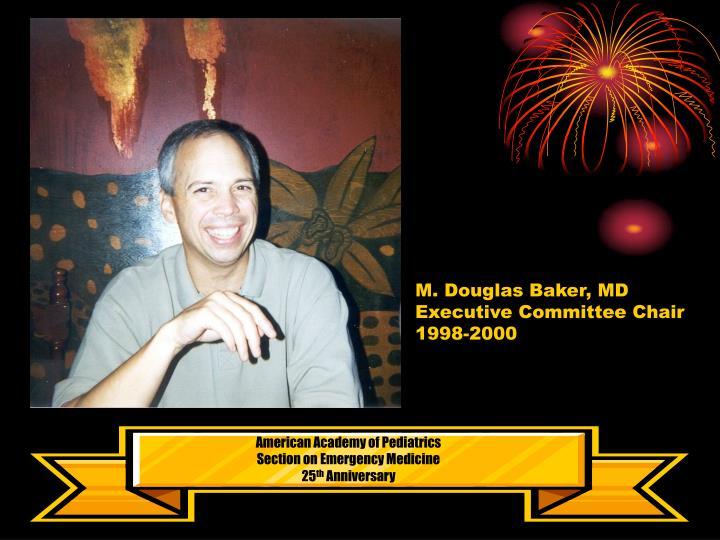 M. Douglas Baker, MD