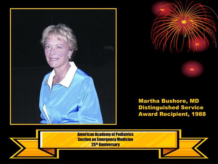 Martha Bushore, MD