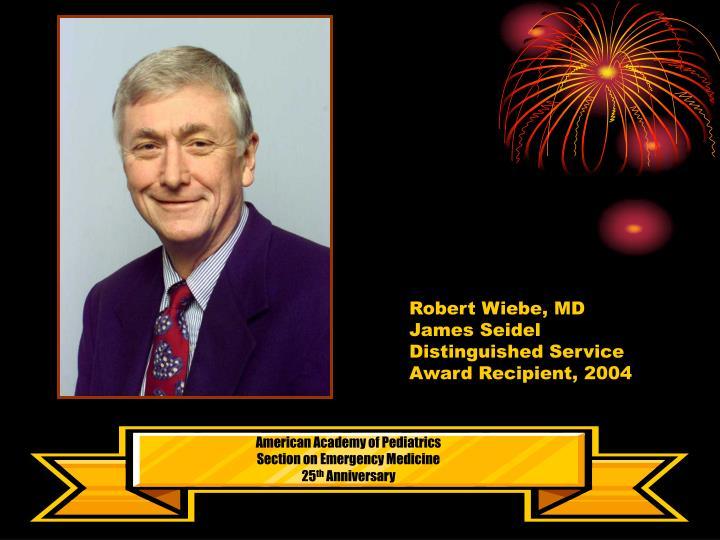 Robert Wiebe, MD