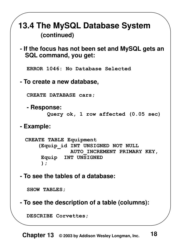 13.4 The MySQL Database System